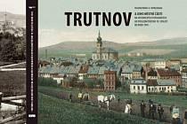 V rámci oslav 760. výročí první písemné zmínky o Trutnově připravilo Muzeum Podkrkonoší další knihu unikátních fotografií města a jeho místních částí přibližně z období 1870 až 1945.