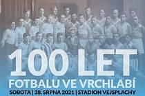 Vrchlabský fotbal slaví výročí 100 let. Nenechte si ujít pestrý program ve Vejsplaších.