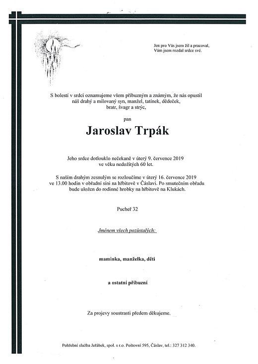 Smuteční parte: Jaroslav Trpák.