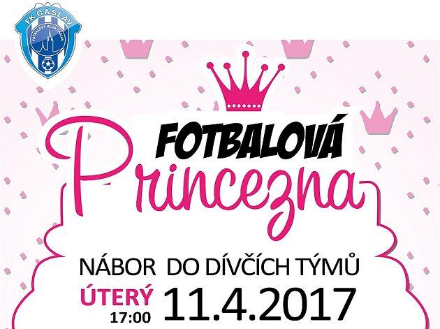 Fotbalová princezna - nábor do dívčích týmů FK Čáslav.