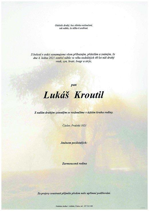 Smuteční parte: Lukáš Kroutil