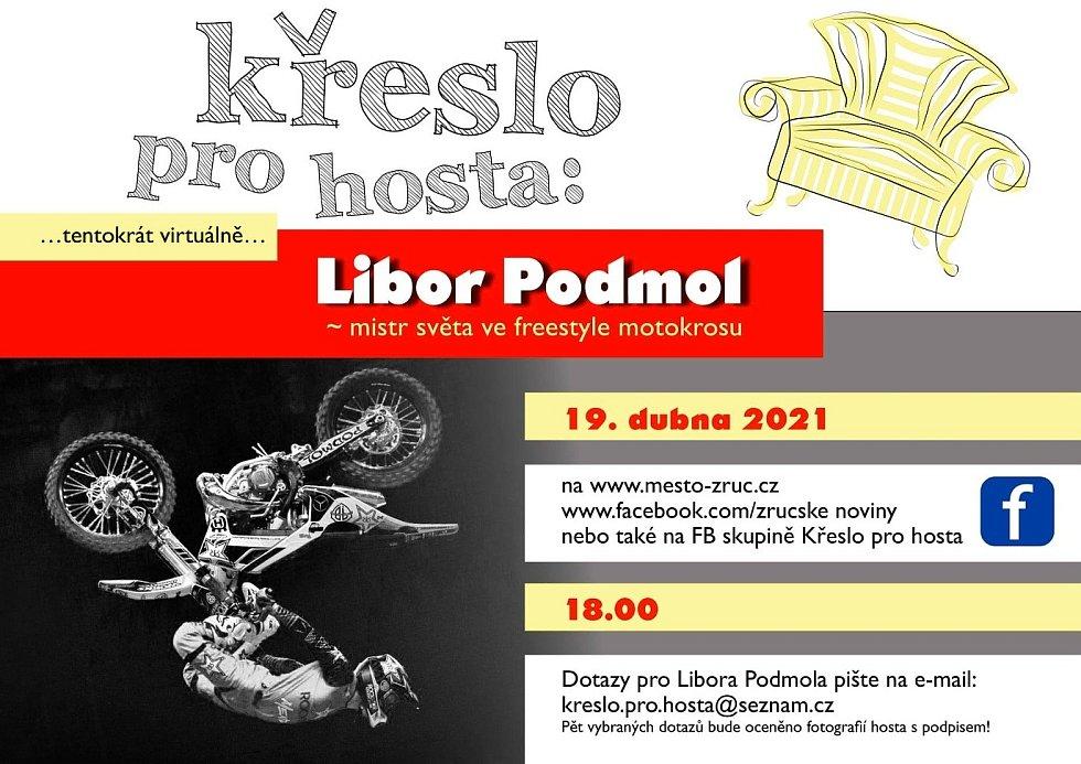 Pozvánka na besedu s freestylovým motokrosovým šampionem Liborem Podmolem v rámci cyklu Křeslo pro hosta ve Zruči nad Sázavou.