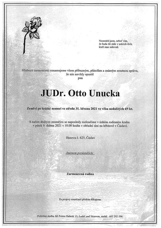Smuteční rozloučení: JUDr. Otto Unucka.