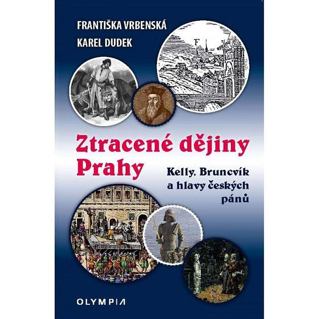 Kniha Ztracené dějiny Prahy.