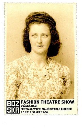 BOŽSKÁ BABI. Novou kolekci liberecké návrhářky Miry Božské představí na festivalu WTF?! sama umělkyně a sní herečka Naivního divadla Bára Kubátová.