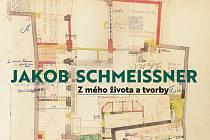 Monografie Jakob Schmeißner: Zmého života a tvorby.