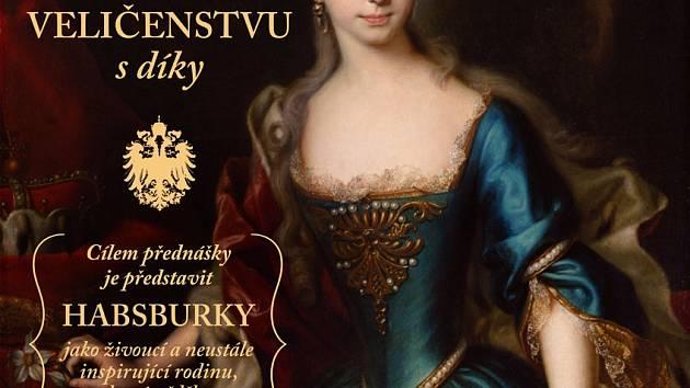 Marie Terezie - jejímu veličenstvu s díky