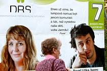 Text Pavla Lišky na billboardu DRS rozzlobil členy současné KSČM, přestože jím oblíbený herec, liberecký rodák, mínil komunisty v dobách socialismu.