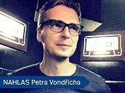 NAHLAS Petra Vondřicha.