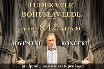 Adventní koncert: Luděk Vele (zpěv) a Bohuslav Ledl (varhany)