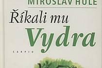 Kniha: Říkali mu Vydra