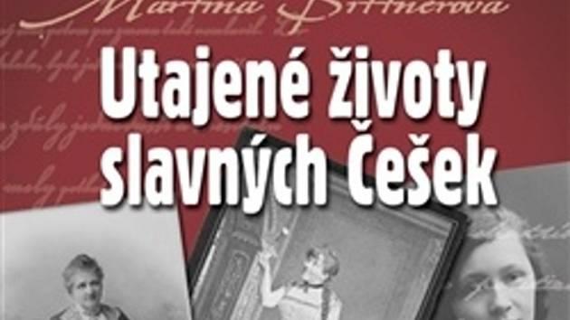 Utajené životy slavných Češek