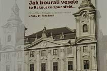 Kniha Jiřího Práška Jak bourali vesele to Rakousko zpuchřelé...