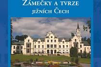Obálka knihy Zámečky a tvrze jižních Čech.
