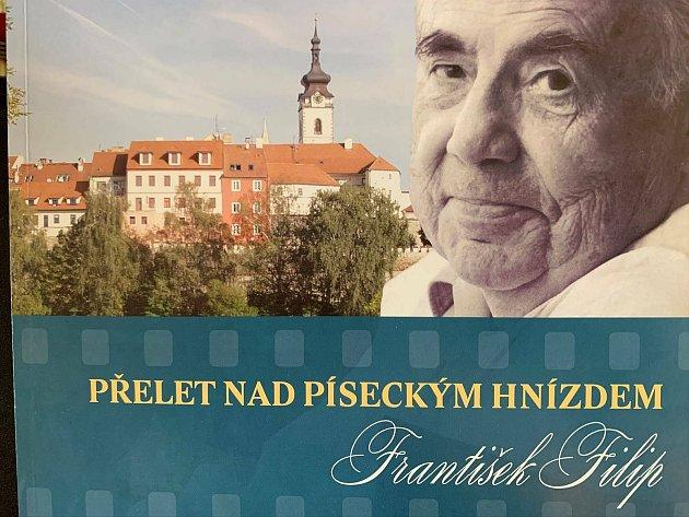 Vzpomínky režiséra Františka Filipa na léta dětství a mládí strávená vPísku, také na filmová natáčení na Písecku, vyšly knižně vroce 2017.