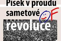 Písek v proudu sametové revoluce.