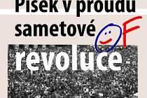Písek v proudu sametové revoluce