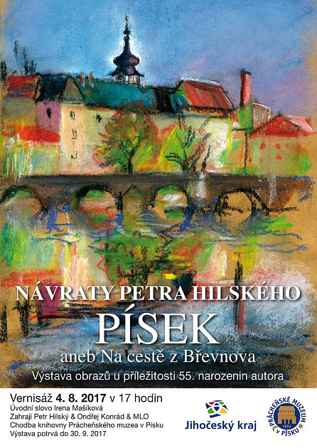 Výstava Petra Hilského vPísku.