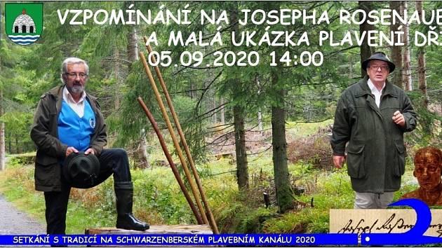 V sobotu 5. září ve 14 hodin se u Rosenauerova pomníku nedaleko bavorských hranic bude vzpomínat na stavitele Schwarzenberského plavebního kanálu Josepha Rosenauera.