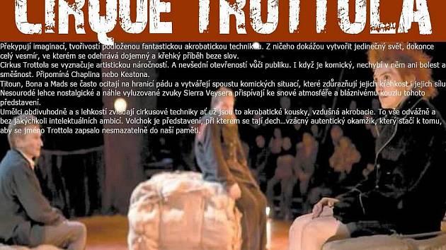 """¨Kulturní a informační služby města Prachatice pořádají v případě dostatečného zájmu autobusový zájezd na představení Cirque Trottola """"Volchok"""" na Zámku Kratochvíle."""