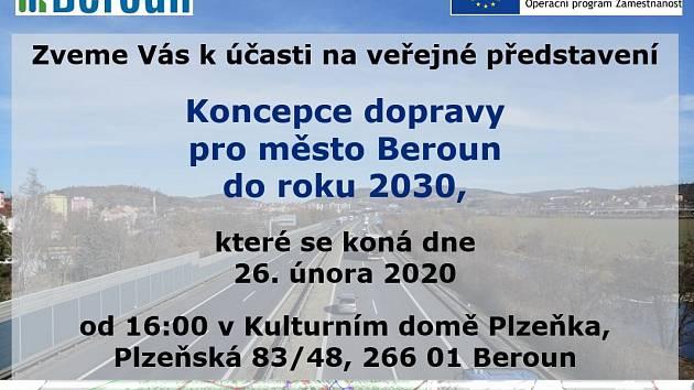 Pozvánka na veřejné představení Koncepce dopravy pro město Beroun do roku 2030, které se uskuteční ve středu 26. února od 16 hodin v Kulturním domě Plzeňka v Berouně.
