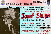 Připomenutí narozenin Josefa Skupy. JKHB Strakonice