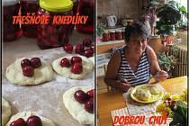 Marie Kovářová z Lažánek umí nejen jahodové, ale i třešňové knedlíky.