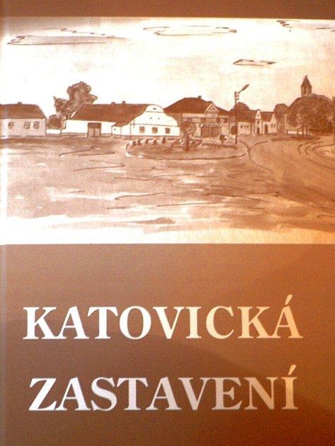 Vzpomínková publikace Katovická zastavení.