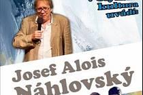 Josef Alois Náhlovský přijede do Volyně.