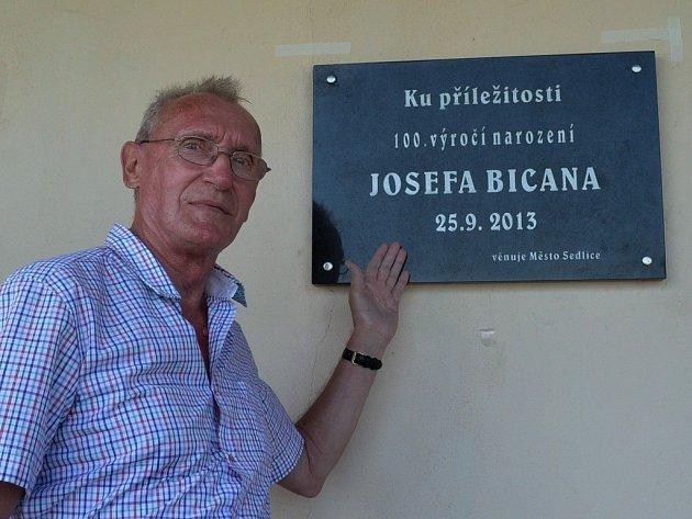 Pamětní desku u příležitosti 100. výročí narození Josefa Bicana, fotbalisty století, odhalil v neděli 28. července 2013 jeho syn Ivan. Fotbalista do Sedlice často jezdíval za svými prarodiči.