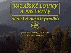 Pracovníci Muzea regionu Valašsko vydali novou publikaci o Valašské krajině.