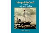 Obálka nově vydané knihy Za to spasitelské moře s podtitulem Emigrace z Rožnovska do Texasu z edice Rožnovské malé tisky.