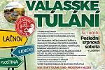 Čtvrtý ročník akce zaměřené nejen na turistiku s názvem Valašské túlání zakončí v sobotu 31. srpna 2019 prázdniny v Lačnově.