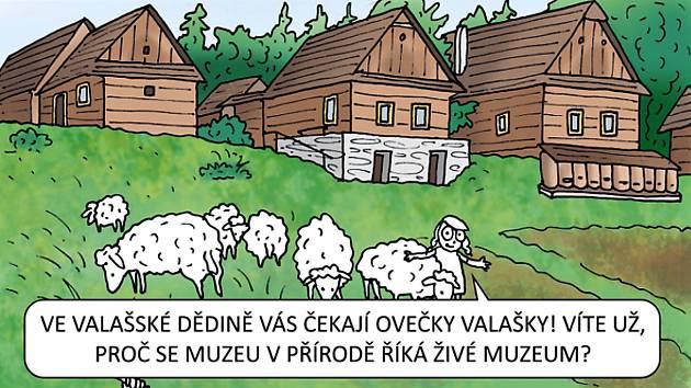 Ukázka komiksu, který především dětem představuje všechny čtyři instituce spadající pod rožnovské Národní muzeum v přírodě, tedy Valašské muzeum v přírodě Rožnov pod Radhoštěm, Hanácké muzeum vpřírodě, Muzeum vpřírodě Vysočina a Muzeum vpřírodě Zubrnic