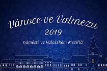 Vánoce ve Valmezu 2019