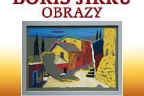 Boris Jirků vystavuje na Soláni. Vernisáž obrazů malíře, sochaře a ilustrátora Borise Jirků se koná v sobotu 7. října v 17 hodin na Zvonici Soláň.