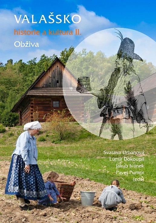 Kniha Valašsko – historie a kultura II. Obživa.
