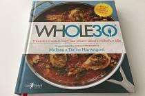 Podle knihy Whole30, tedy třicetidenního restartu, získáte především svobodu v jídle, lepší zdraví, kvalitnější spánek, mnohem více energie a možná také zhubnete.