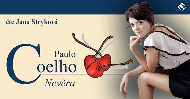 Coelhovu knihu Nevěra pro české posluchače načetla herečka Jana Stryková.