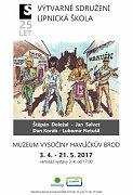 Muzeum Vysočiny Havlíčkův Brod pořádá výstavu výtvarné skupiny Lipnická škola.
