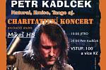 Petr Kadlček vystoupí v Brodě a podpoří tak kočičí útulek