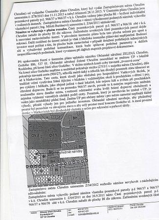 Pozemek vprodloužení Gorkého ulice je podle nového územního plánu již určen kzastavění.