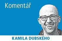 Komentář Kamila Dubského