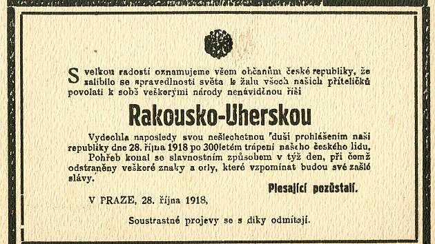Nadšení vlastenci vydali dokonce zaniklé Rakousko-Uherské monarchii kousavé úmrtní oznámení.