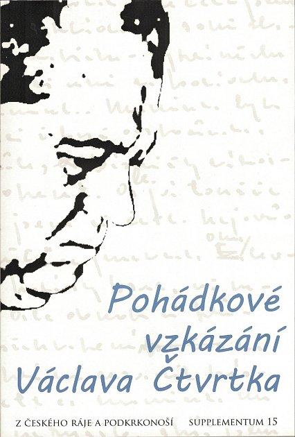 Sborník Pohádkové vzkázání Václava Čtvrtka.