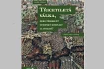 Radek Fukala:Třicetiletá válka, nebo všeobecný evropský konflikt 17. století?