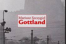 Marius Sczygiel - kniha Gottland.