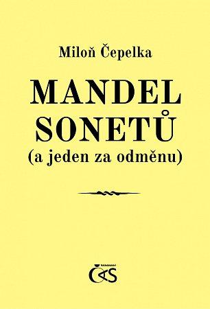 Miloň Čepelka: Mandel sonetů