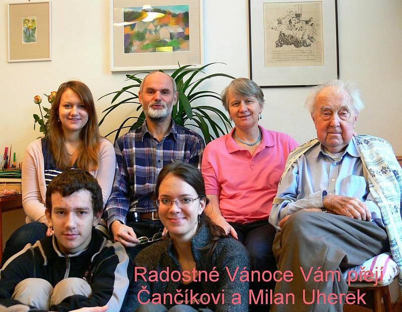 Rodina Čančíkova a Milan Uherek.