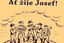 Ať žijí Josefové!